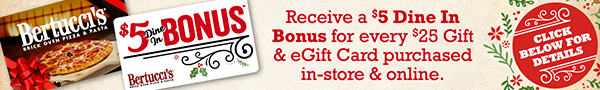 Get $5 Dine In Bonus for Every $25 Gift Card Purchased